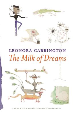 The Milk of Dreams Cover Image