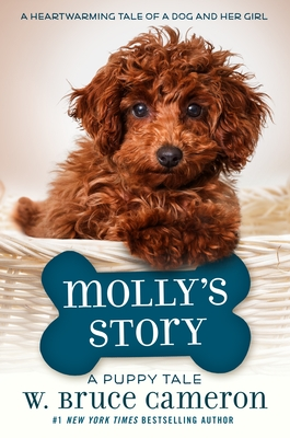 Molly's Story: A Dog's Purpose Puppy Tale (A Dog's Purpose Puppy Tales) Cover Image