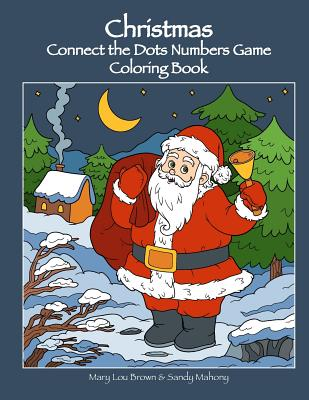 Christmas Connect the Dots Numbers Game Coloring Book Cover Image
