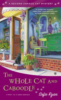 Cover for The Whole Cat and Caboodle (Second Chance Cat Mystery #1)