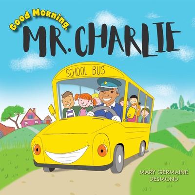 Good Morning, Mr. Charlie Cover Image