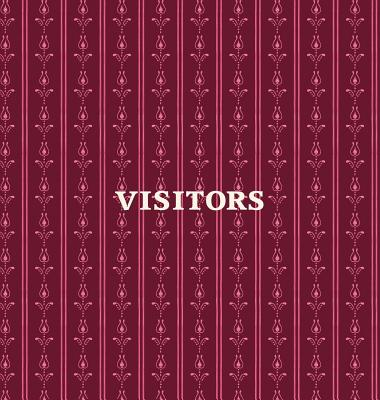 Visitors Book, Guest Book, Visitor Record Book, Guest Sign in Book, Visitor Guest Book: HARD COVER Visitor guest book for clubs and societies, events, Cover Image