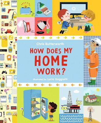 How Does My Home Work by Chris Buttersworth