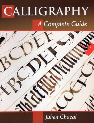 Calligraphy: A Complete Guide Cover Image