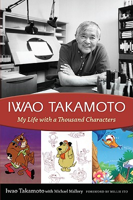 Iwao Takamoto: My Life with a Thousand Characters Cover Image