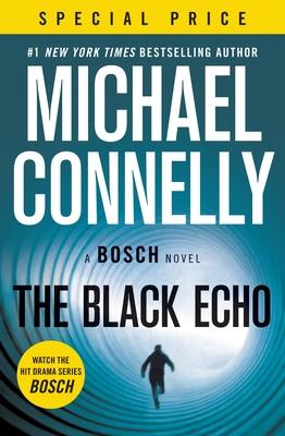 The Black Echo (A Harry Bosch Novel #1) Cover Image
