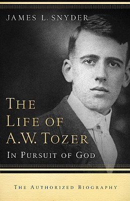 The Life of A.W. Tozer Cover