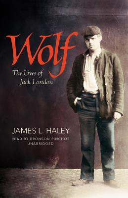 Wolf Lib/E: The Lives of Jack London Cover Image