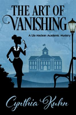 The Art of Vanishing (Lila MacLean Academic Mystery) Cover Image