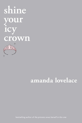 shine your icy crown (you are your own fairy tale) Cover Image