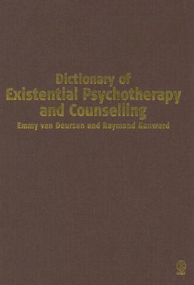 Dictionary of Existential Psychotherapy and Counselling Cover Image
