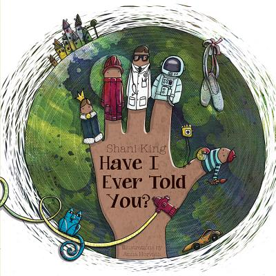 Cover for Have I Ever Told You?
