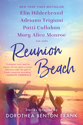 Reunion Beach: Stories Inspired by Dorothea Benton Frank cover