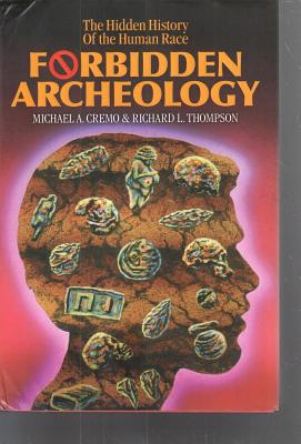 Forbidden Archeology: The Full Unabridged Edition Cover Image
