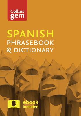 Collins Gem Spanish Phrasebook & Dictionary Cover Image