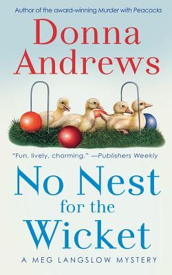 No Nest for the Wicket (Meg Langslow Mysteries #7) Cover Image