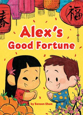 Alex's Good Fortune Cover Image