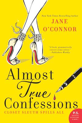Almost True Confessions: Closet Sleuth Spills All Cover Image
