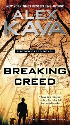Breaking Creed (A Ryder Creed Novel #1) Cover Image