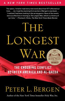 The Longest War: The Enduring Conflict between America and Al-Qaeda Cover Image