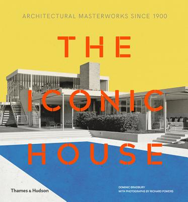 Iconic House 2e: Architectural Masterworks Since 1900 Cover Image