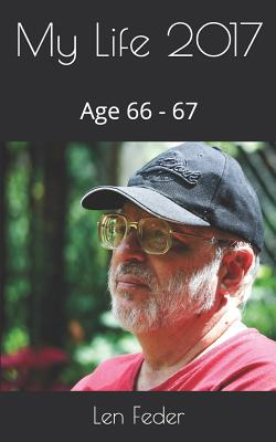 My Life 2017: Age 66 - 67 Cover Image