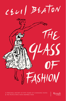 The Glass of Fashion: A Personal History of Fifty Years of Changing Tastes and the People Who Have Inspired Them Cover Image
