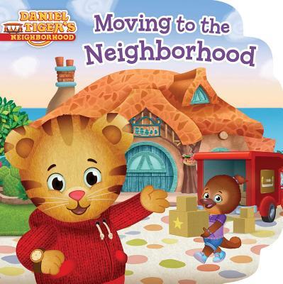 Cover for Moving to the Neighborhood (Daniel Tiger's Neighborhood)