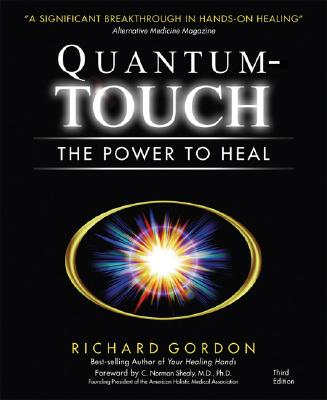 Quantum-Touch: The Power to Heal Cover Image
