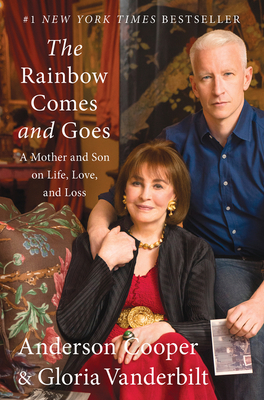 The Rainbow Comes and Goes: A Mother and Son on Life, Love, and Loss Cover Image