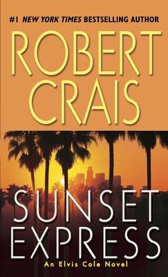 Sunset Express (Elvis Cole Novels) Cover Image