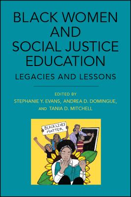 Black Women and Social Justice Education (Suny Series) Cover Image
