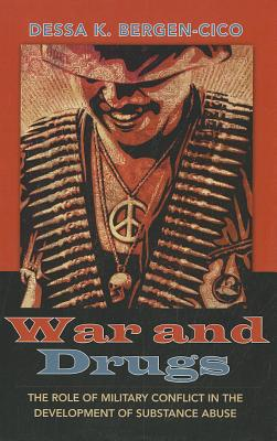 War and Drugs: The Role of Military Conflict in the Development of Substance Abuse Cover Image