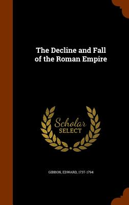 The Decline and Fall of the Roman Empire Cover Image