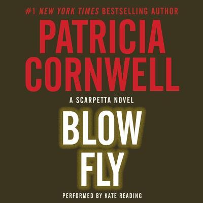 Blow Fly Lib/E (Kay Scarpetta Mysteries #12) Cover Image