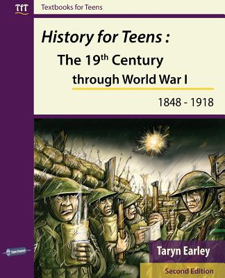 History for Teens: The 19th Century through World War 1 (1848 - 1918) Cover Image