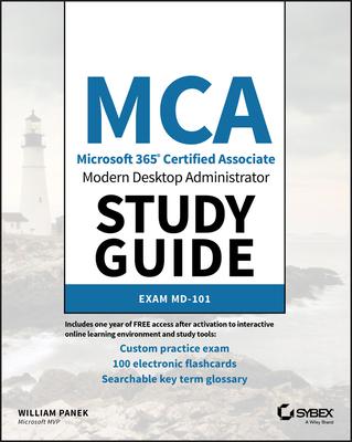 MCA Modern Desktop Administrator Study Guide: Exam MD-101 Cover Image