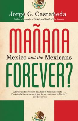 Manana Forever?: Mexico and the Mexicans Cover Image