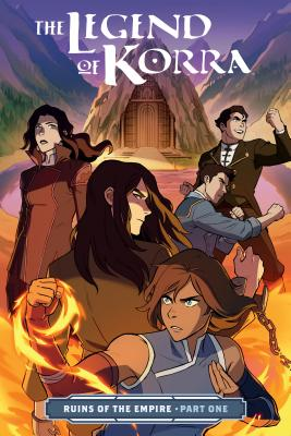 The Legend of Korra: Ruins of the Empire Part One Cover Image