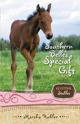 Keystone Stables Bk 03 Southern Belle's Special Gift (Keystone Stables (Reissues/Paperback) #3) Cover Image