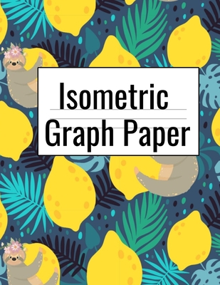Isometric Graph Paper: Creative Notebook (.28