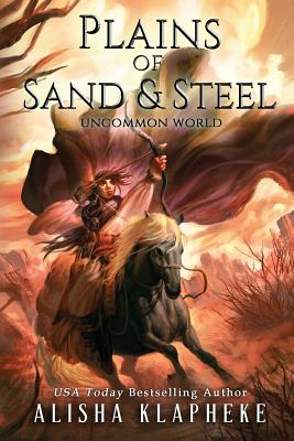 Plains of Sand and Steel (Uncommon World #2) Cover Image