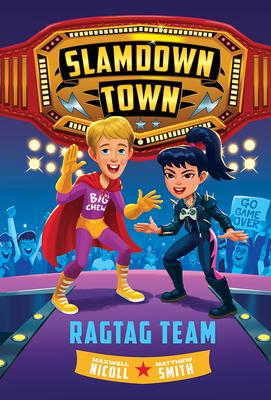 Ragtag Team (Slamdown Town Book 2) Cover Image