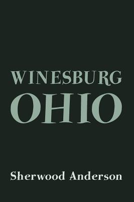 Winesburg, Ohio: Original and Unabridged Cover Image