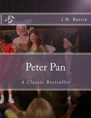 Peter Pan: A Classic Bestseller Cover Image