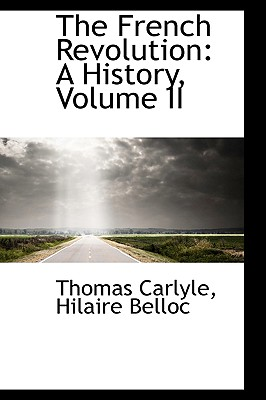 The French Revolution: A History, Volume II Cover Image
