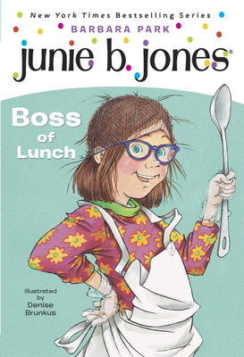 Junie B., First Grader Boss of Lunch Cover