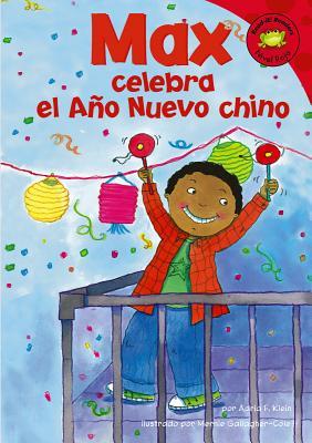 Max Celebra El Ano Nuevo Chino (Read-It! Readers: Nivel Rojo) Cover Image