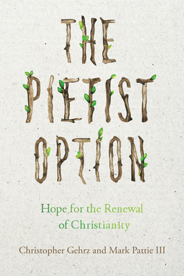 Cover for The Pietist Option