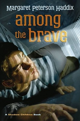 Among the Brave (Shadow Children #5) Cover Image